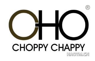 CHOPPY CHAPPY CHOPPY CHAPPY CHO