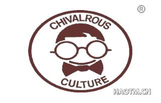 CHIVALROUS CULTURE