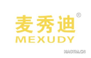 麦秀迪 MEXUDY