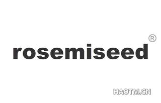 ROSEMISEED