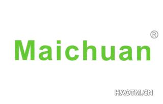 MAICHUAN