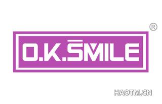 O K SMILE