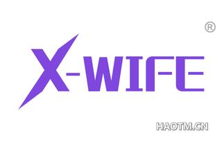X WIFE