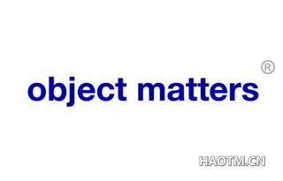 OBJECT MATTERS