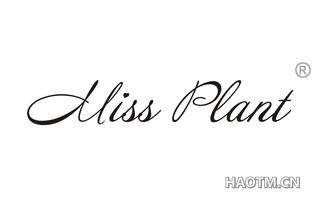 MISS PLANT
