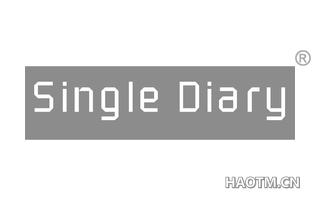 SINGLE DIARY
