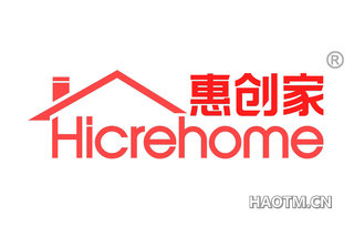 惠创家 HICREHOME