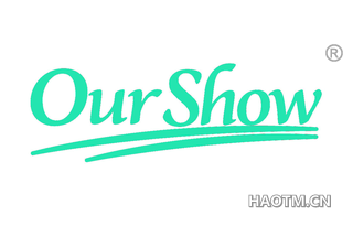 OURSHOW