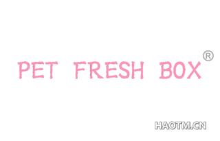 PET FRESH BOX