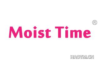 MOIST TIME