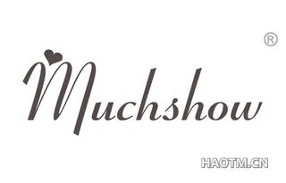 MUCHSHOW