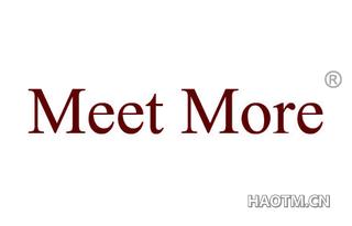 MEET MORE