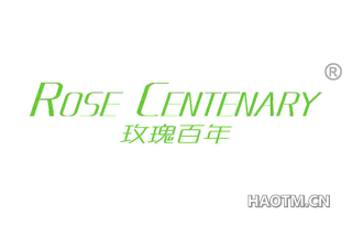 玫瑰百年 ROSE CENTENARY
