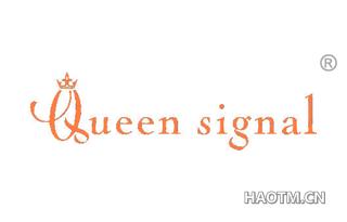 QUEEN SIGNAL