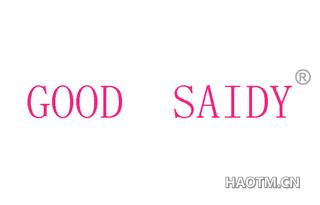 GOOD SAIDY