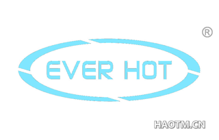 EVER HOT