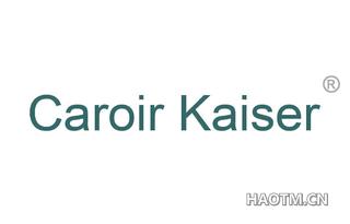 CAROIR KAISER