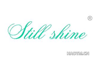 STILL SHINE