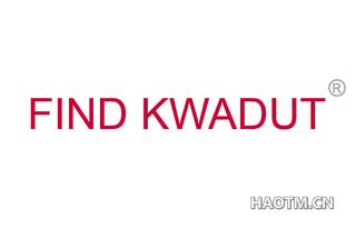 FIND KWADUT