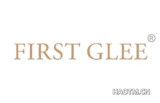 FIRST GLEE