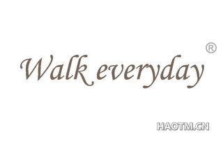 WALK EVERYDAY