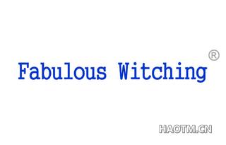 FABULOUS WITCHING