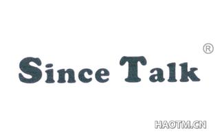 SINCE TALK