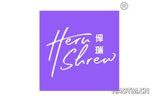 悍瑞 HERU SHREW