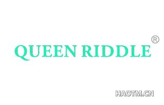 QUEEN RIDDLE