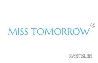 MISS TOMORROW