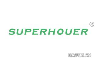 SUPERHOUER