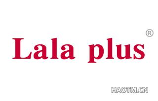 LALA PLUS