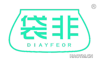 袋非 DIAYFEOR