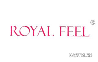 ROYAL FEEL