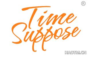 TIME SUPPOSE