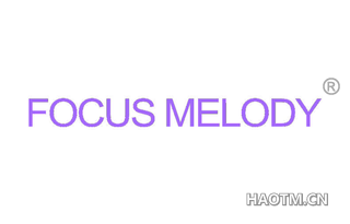 FOCUS MELODY