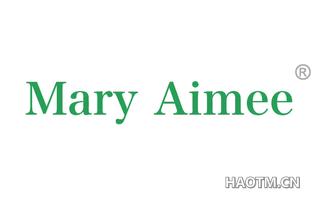 MARY AIMEE