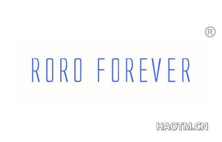 RORO FOREVER
