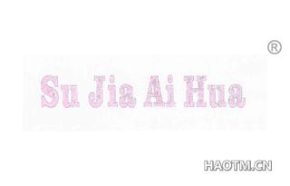 Su Jia Ai Hua