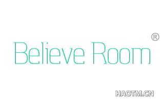 BELIEVE ROOM