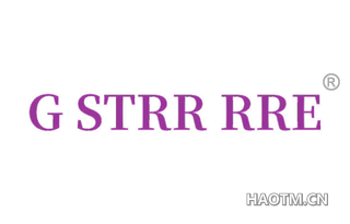 G STRR RRE