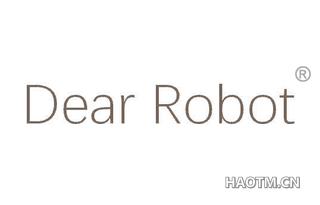 DEAR ROBOT