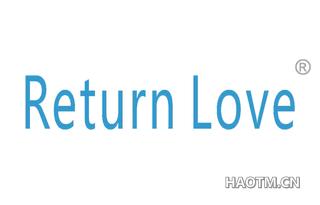 RETURN LOVE