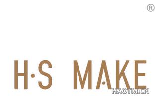 H S MAKE
