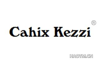 CAHIX KEZZI