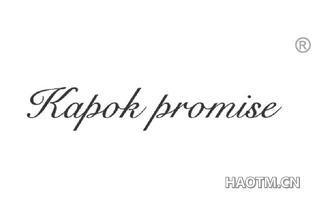 KAPOK PROMISE