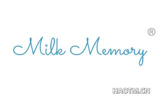MILK MEMORY