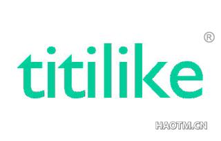 TITILIKE