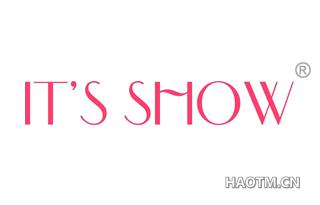 IT S SHOW