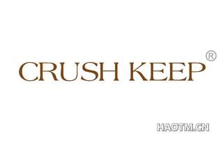 CRUSH KEEP